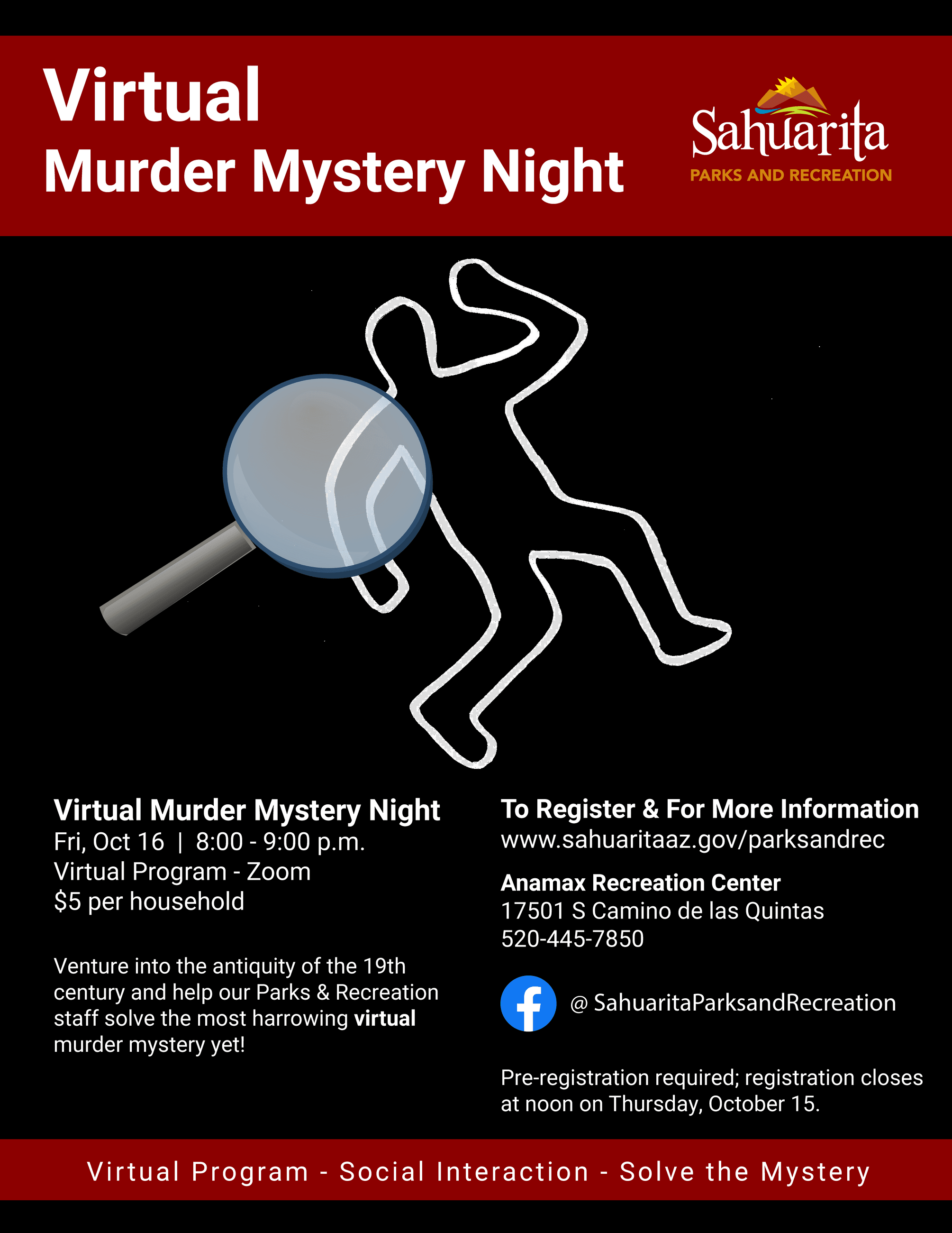 Virtual Murder Mystery Night on October sixteenth from eight to nine p.m. on the Zoom platform.